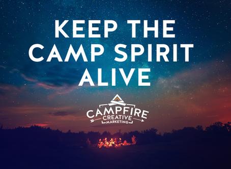Keep The Camp Spirit Alive