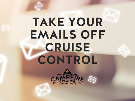 Take Your Emails Off Cruise Control