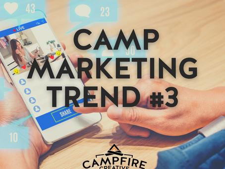 2021 Camp Marketing Trend #3