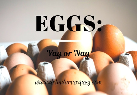 Eggs: Yay or Nay