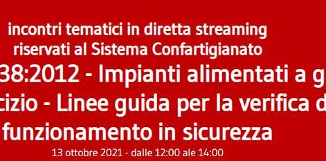 Ciclo di seminari in collaborazione con il CIG Norma UNI 10738:2012 Impianti alimentati a gas