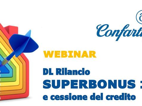 DL Rilancio: Superbonus 110% e cessione del credito. Iscriviti al Webinar di Confartigianato