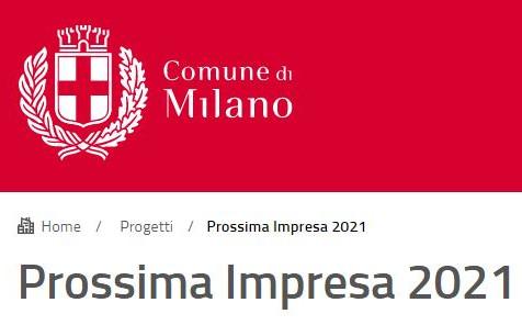 BANDI - COMUNE DI MILANO: bando di prossima impresa 2021