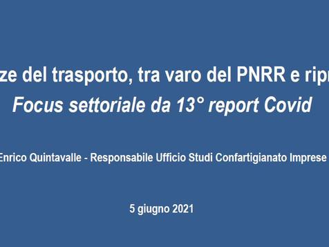 'Le tendenze del trasporto, tra varo del PNRR e ripresa 2021. Focus settoriale da 13° report Covid'