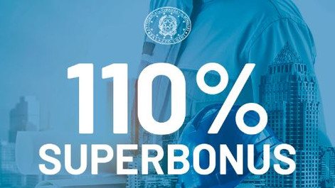SUPERBONUS: Le novità in materia di detrazione del 110%