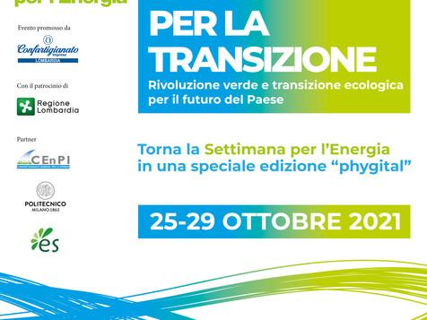 SETTIMANA PER L'ENERGIA 2021 - L'Energia per la Transizione