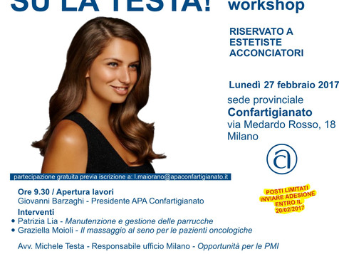 """MILANO - Estetisti ed acconciatori: """"Su la testa!"""" 27 febbraio il workshop dedicato al business di s"""