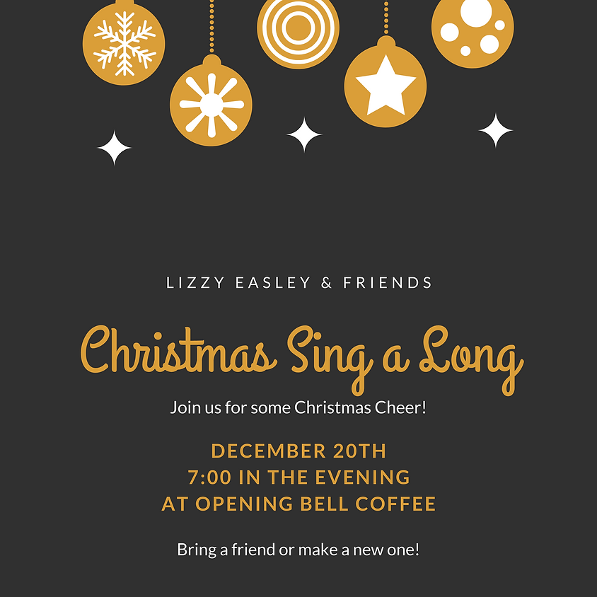 Christmas Sing a Long with Lizzy Easley 7:00 pm