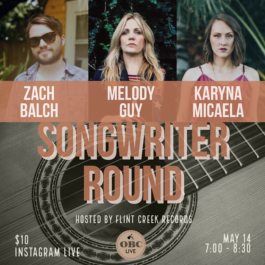 VIRTUAL Songwriters in the Round 7:00 pm