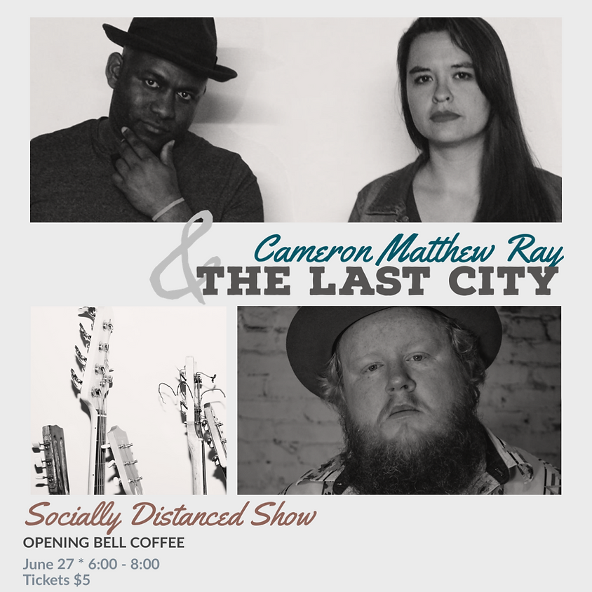 Cameron Matthew Ray and The Last City