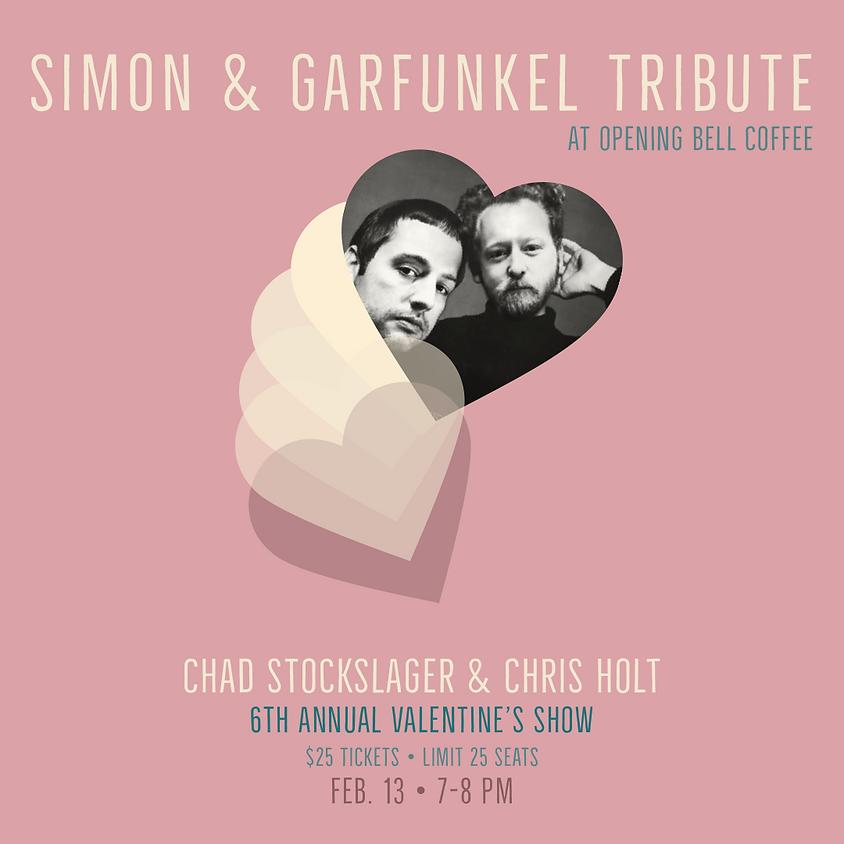 Simon & Garfunkel Valentine's Show 7:00 pm (Good Seats at 6:00!)