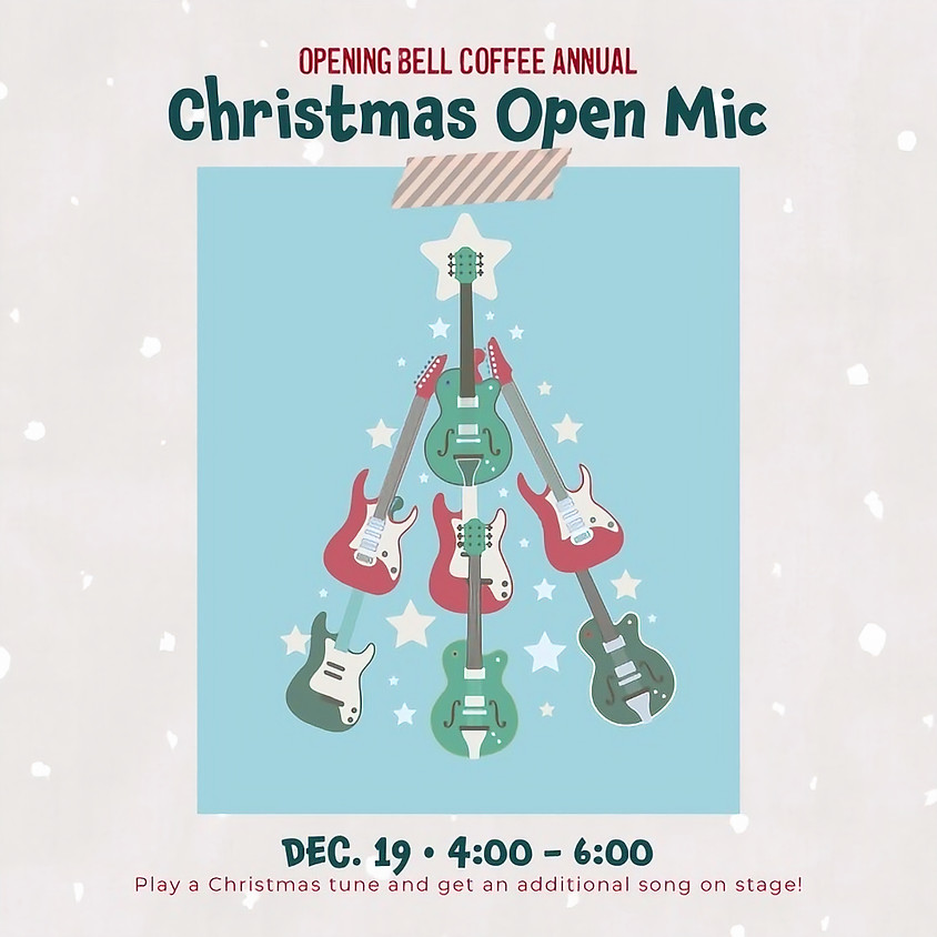Opening Bell's Annual Christmas Open Mic