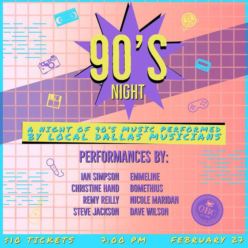 90's Tribute Show 7:00 pm