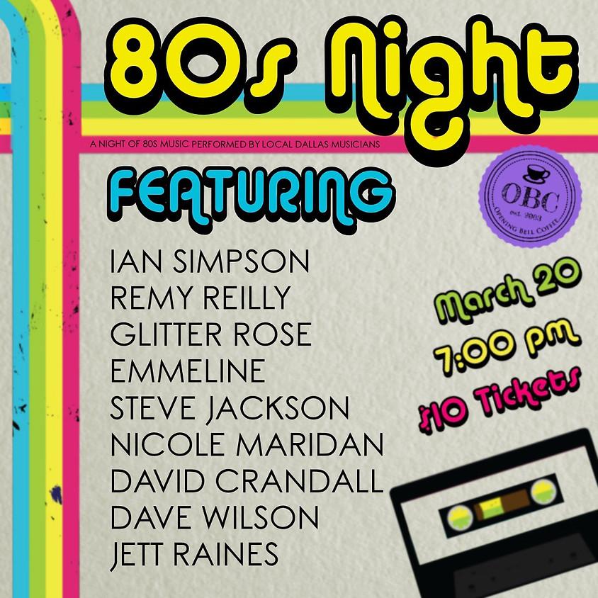 80's Tribute Show 7:00 pm