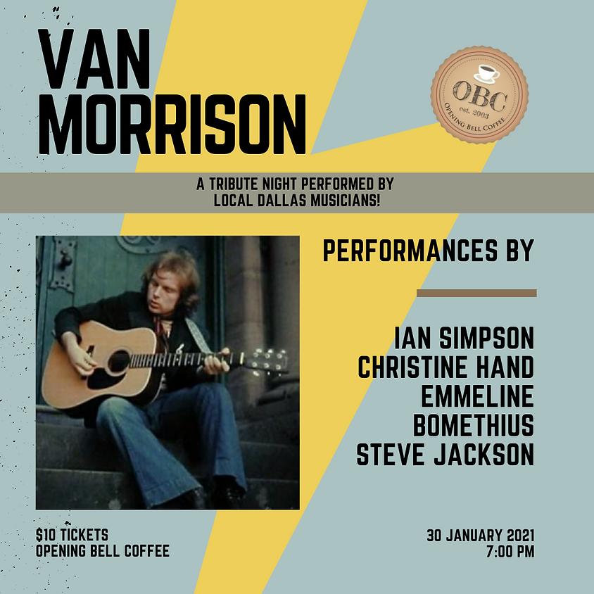 Van Morrison Tribute Show 7:00 pm