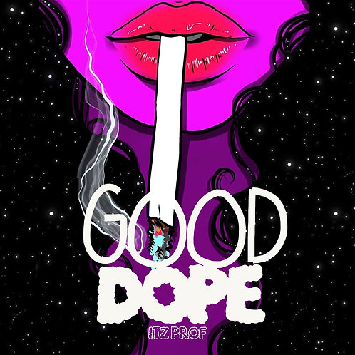 Itz Prof - Good Dope