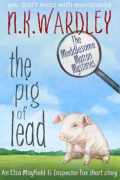 The Pig of Lead - 2021.jpg
