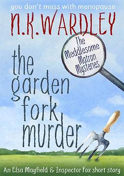The Garden Fork Murder.jpg