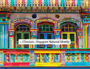IMPACT | The Christian & Singapore National Identity