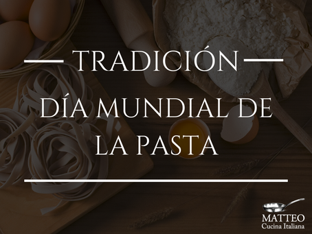 Celebra el Día Mundial de la Pasta