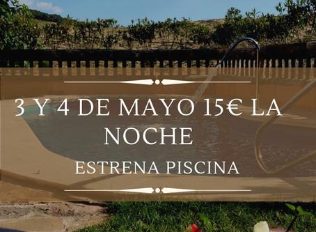 Solamente el 3 y 4 de mayo: ¡15€ la noche! y ¡a estrenar piscina!
