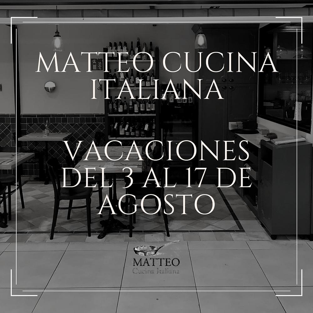 Matteo Cucina Italiana vacaciones verano 2019