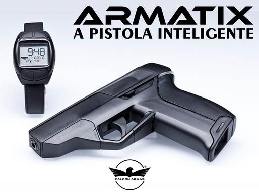 ARMATIX - A pistola do futuro.
