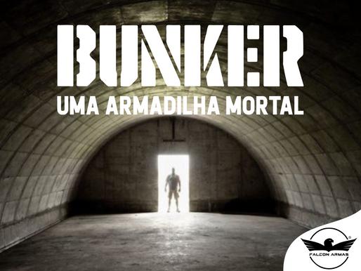 BUNKER: Uma armadilha mortal.