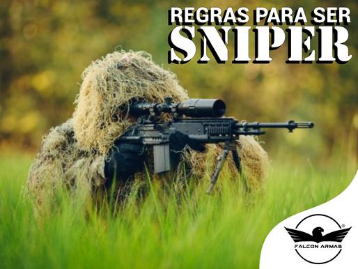 Regras para ser um Sniper