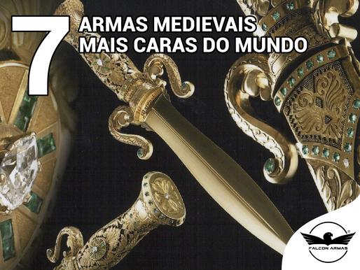 7 Armas medievais mais valiosas do mundo