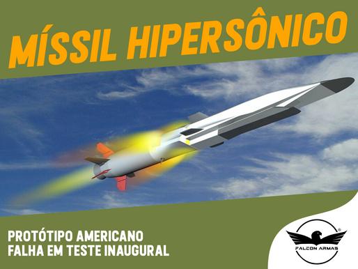 Míssil hipersônico americano falha durante teste inaugural