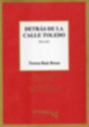 Teresa Ruiz Rosas escritora - Detrás de la Calle Toledo