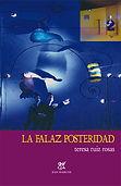 Teresa Ruiz Rosas escritora - La falaz posteridad