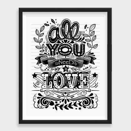 All You Need Is Love Blanco y Negro Art Print