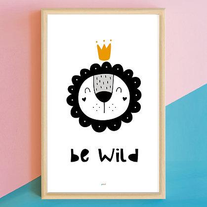 Prints>Be Wild