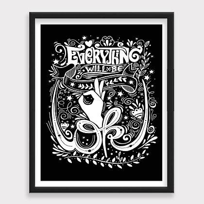 Everything Will Be OK Sketch Blanco y Negro Art Print