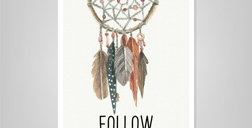 Prints > Follow your dreams