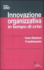 Innovazione organizzativa in tempo di cr