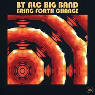 BT ALC Big Band - Bring Forth Change.webp