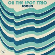 On The Spot Trio - Soquel .webp