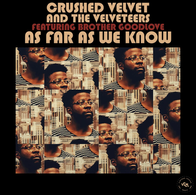 Crushed Velvet and the Velveteers - As Far As We Know.webp