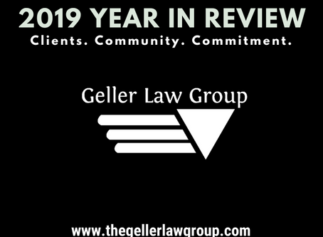 The Geller Law Group 2019 Year In Review