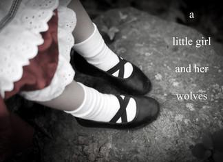 a little girl & her wolves...