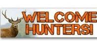 Hunters Welcome Here