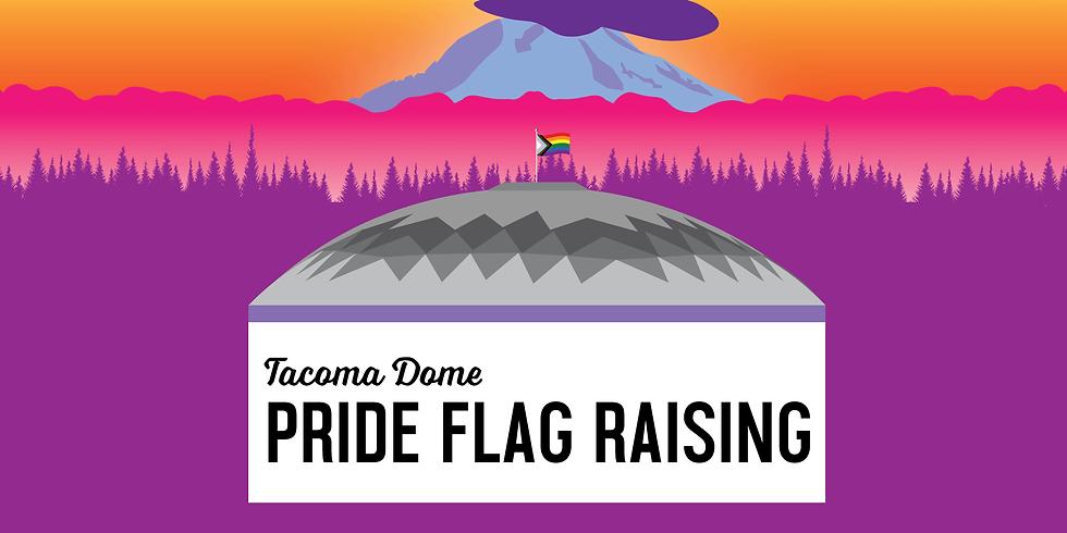 PRIDE Flag Raising @ Tacoma Dome