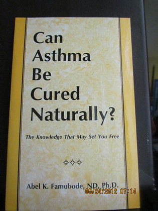 Asthma Book.    Can Asthma Be Cured Naturally?