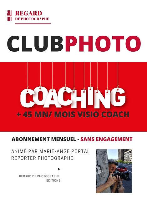 CLUB PHOTO + 45 minutes de Coaching privé mensuel