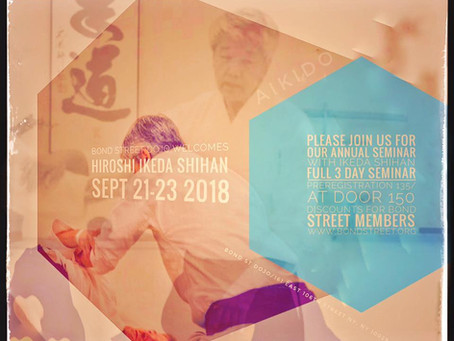 Hiroshi Ikeda Shihan- Fall Seminar (Sept 21-23, 2018)
