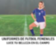 Uniformes de Futbol Femeniles, Uniomes de Soccer Femeniles