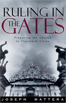 Ruling In The Gates by: Joseph Mattera